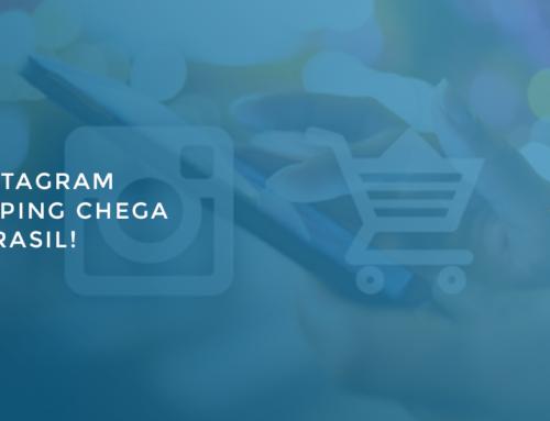 O Instagram Shopping chega ao Brasil!