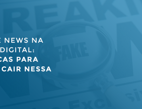 Qual o seu critério para compartilhar notícias na internet? Vem com a gente saber como evitar Fake News!