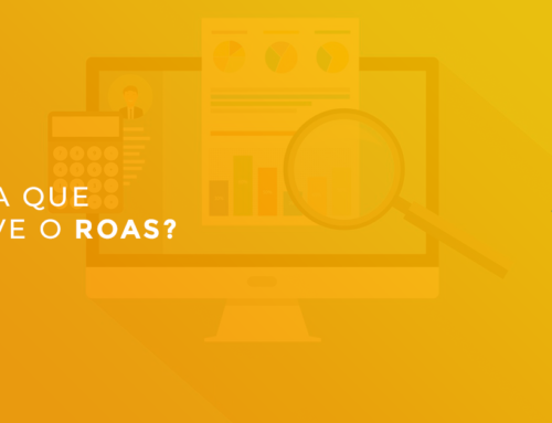 Como saber se está valendo a pena investir em marketing digital? Entenda o ROAS!