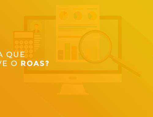 Saiba se está valendo a pena investir em marketing digital. Entenda o ROAS!