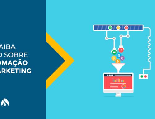 Entenda o que é e quais são os benefícios da Automação de Marketing