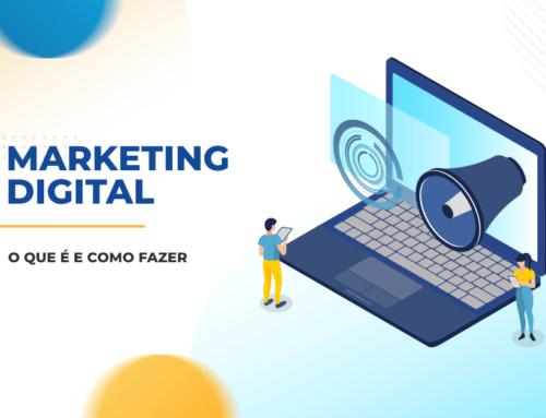 Marketing Digital – O que é e como fazer