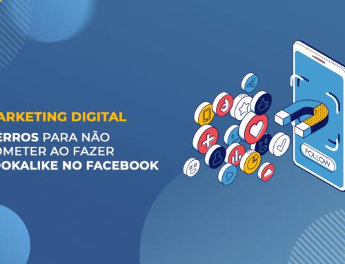 Campanhas com público semelhante no Facebook – Uma audiência poderosa!