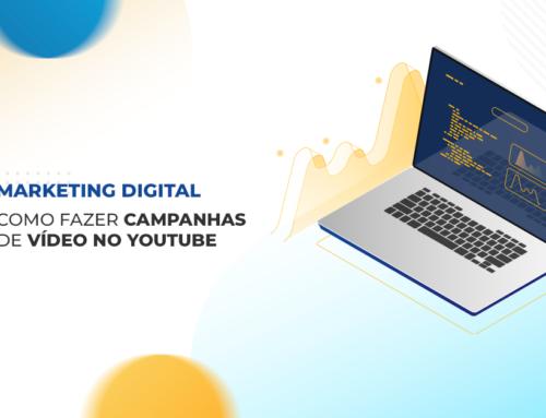 Campanha de vídeos – Como anunciar no YouTube