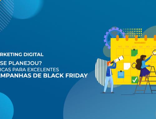 5 dicas de ouro para criar boas campanhas de Black Friday