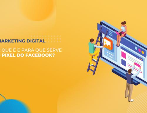 Pixel do Facebook: Entenda o que é, para que serve e como usar.