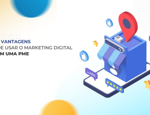 5 vantagens de usar o Marketing Digital em uma PME