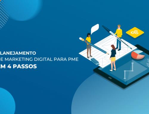 Elabore um planejamento de Marketing Digital para PME em 4 passos