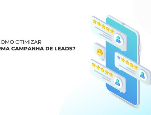 Você sabe como otimizar uma campanha de leads nas plataformas digitais?