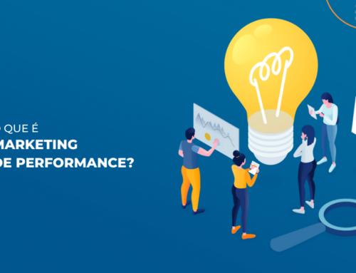 O que é Marketing de Performance? Definição e principais métricas