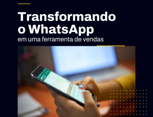 Transformando o WhatsApp em uma Ferramenta de Vendas para PMEs